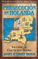 Persecución en Holanda