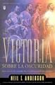 Victoria Sobre La Oscuridad (Tapa Suave) [Libro Bolsillo]