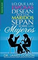 Lo que las Esposas desean que los Maridos sepan