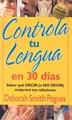 Controla tu Lengua en 30 días (Tapa Suave) [Libro Bolsillo]