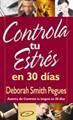 Controla tu Estrés en 30 días (Rústica) [Libro]