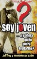 Soy Joven... y ahora quin podr ayudarme?