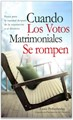 Cuando los Votos Matrimoniales se Rompen