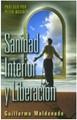 Sanidad Interior y Liberación (Tapa Suave) [Libro Bolsillo]