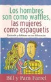 Los Hombres son como Waffles, las Mujeres como Espaguetis