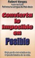 Convierta Lo Imposible en Posible