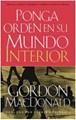 Ponga Orden en su Mundo Interior (Rústica) [Libro]