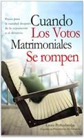 Cuando los Votos Matrimoniales se Rompen