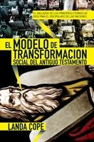El Modelo de Transformación Social del Antiguo Testamento