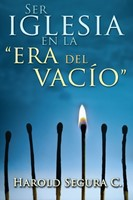 """Ser Iglesia en la """"Era del vació"""""""