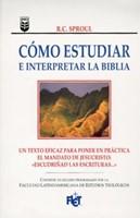 Cómo Estudiar e Interpretar la Biblia