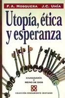 Utopía, Ética y Esperanza