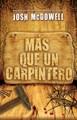 Más que un Carpintero - Nueva Edición (Rústica) [Libro]