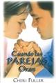 Cuando las Parejas Oran (Rústica) [Libro]