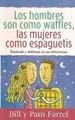 Los Hombres son como Waffles, las Mujeres como Espaguetis (Tapa Suave) [Libro Bolsillo]