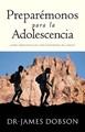 Preparémonos para la Adolescencia (Rústica) [Libro]