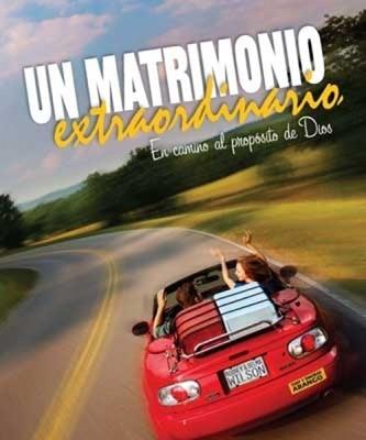 Un Matrimonio Extraordinario (Rústica) [Libro]