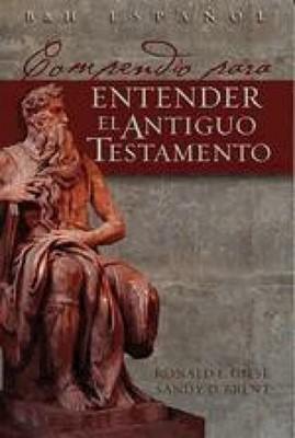 Compendio para Entender el Antiguo Testamento (Rústica) [Libro]