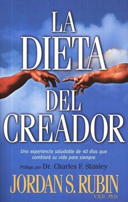 La Dieta del Creador (Rústica) [Libro]