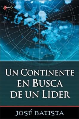 Un Continente en Busca de un Líder (Rústica) [Libro]