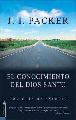 El Conocimiento del Dios Santo (Rústica) [Libro]