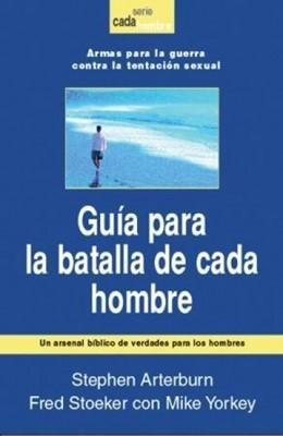 Guía para La Batalla de cada Hombre (Rústica) [Libro]