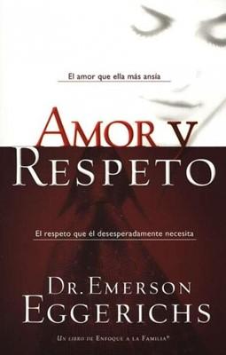 Amor y Respeto (Rústica) [Libro]