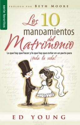 Los 10 Mandamientos del Matrimonio (Tapa Suave) [Libro Bolsillo]