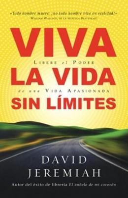 Viva la vida sin límites (Rústica) [Libro]