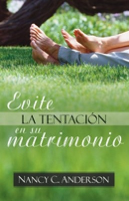Evite la Tentación en su Matrimonio