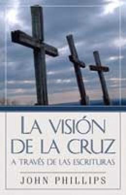 La Visión de la Cruz