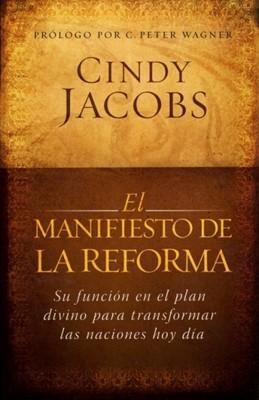 El Manifiesto de la Reforma (Rústica) [Libro]