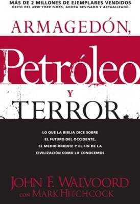 Armagedón, Petróleo y Terror