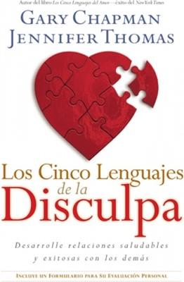 Los Cinco Lenguajes de la Disculpa (Rústica) [Libro]