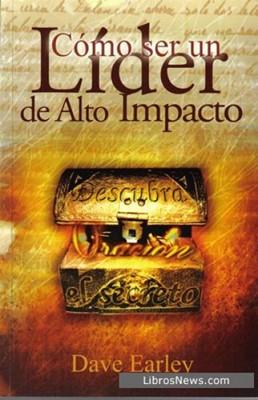 Cómo ser un Líder de Alto Impacto (Rústica) [Libro]