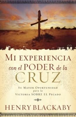 Mi Experiencia con el Poder de la Cruz (Tapa Suave) [Libro]