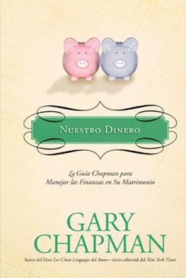 Nuestro Dinero (Tapa Dura) [Libro]