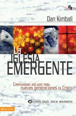 La Iglesia Emergente (Rústica) [Libro]
