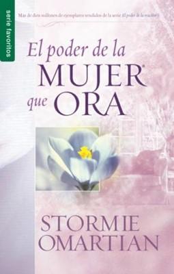 El Poder de la Mujer que Ora (Tapa Suave) [Libro Bolsillo]