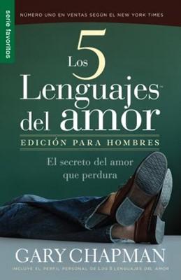 Los Cinco Lenguajes del Amor - Edición para Hombres (Rústica) [Libro]