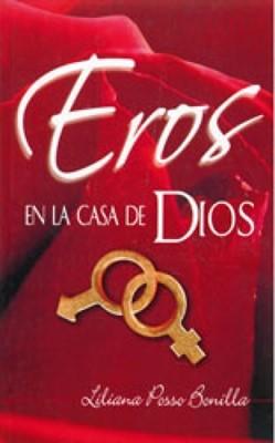 Eros en la Casa de Dios (Rústica) [Libro]