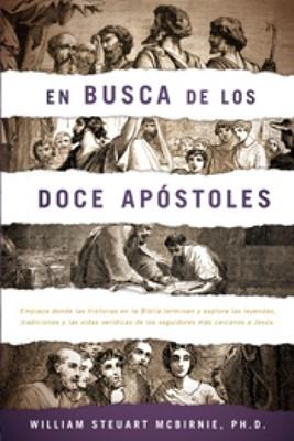 En busca de los Doce Apóstoles (Rústica) [Libro]