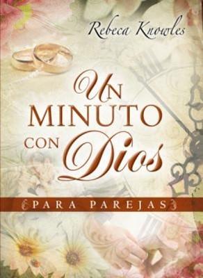 Un Minuto con Dios (Rústica) [Libro]