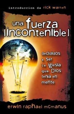 Una Fuerza Incontenible (Rústica) [Libro]
