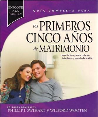 Los Primeros Cinco Años de Matrimonio (Rústica) [Libro]