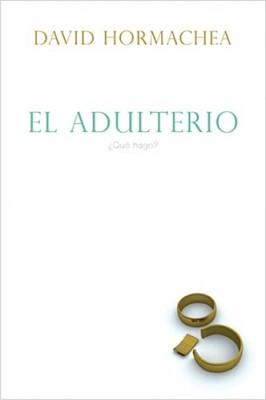 El Adulterio (Rústica) [Libro]