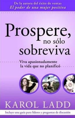 Prospere, no sólo Sobreviva (Rústica) [Libro]