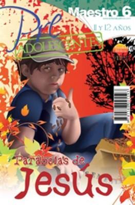 Pre Adolescentes Maestro 6 (Rústica) [Libro]