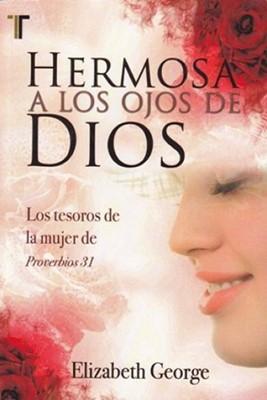 Hermosa a los Ojos de Dios (Rústica) [Libro]