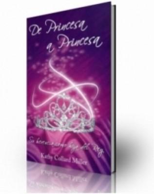 De Princesa a Princesa (Rústica) [Libro]
